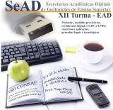 XII Curso sobre Secretarias Acadêmicas Digitais de Instituições de Ensino Superior - EAD